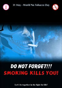 Do not forget!!! Smoking kills you!